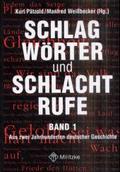Schlagwörter und Schlachtrufe - Bd.1