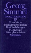 Gesamtausgabe: Französisch- und italienischsprachige Veröffentlichungen; Melanges de philosophie relativiste; Bd.19