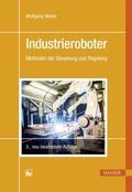 Industrieroboter - Methoden der Steuerung und Regelung