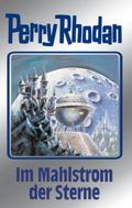 Perry Rhodan - Im Mahlstrom der Sterne