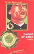 Gadhafi läßt bitten