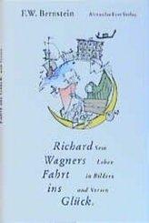 Richard Wagners Fahrt ins Glück