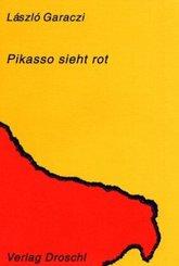 Pikasso sieht rot