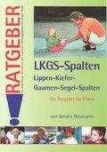 LKGS-Spalten, Lippen-Kiefer-Gaumen-Segel-Spalten