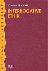 Interrogative Ethik