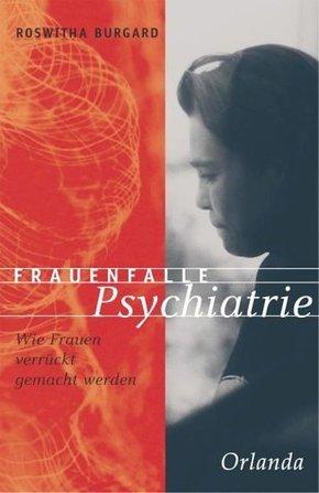 Frauenfalle Psychiatrie