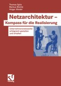 Netzarchitektur - Kompass für die Realisierung