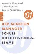 Der Minuten Manager schult Hochleistungs-Teams