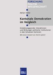 Kantonale Demokratien im Vergleich; Volumen IV