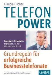 Telefonpower - Grundregeln für erfolgreiche Businesstelefonate