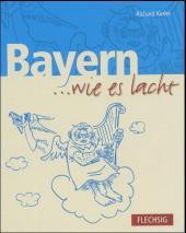 Bayern . . . wie es lacht