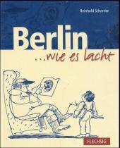Berlin . . . wie es lacht
