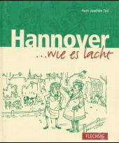 Hannover wie es lacht