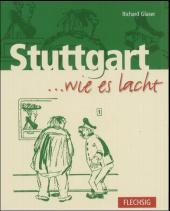 Stuttgart . . . wie es lacht