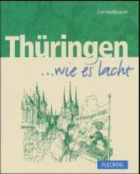 Thüringen . . . wie es lacht