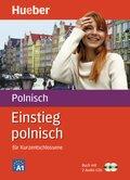 Einstieg polnisch für Kurzentschlossene, m. 2 Audio-CDs