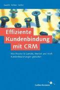 Effiziente Kundenbindung mit CRM