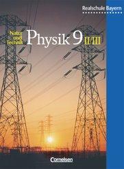 Physik, Realschule Bayern: Natur und Technik - Physik (Ausgabe 2000) - Realschule Bayern - 9. Jahrgangsstufe: Wahlpflichtfächergruppe II und III