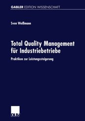 Total Quality Management für Industriebetriebe