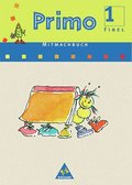 Primo, Fibelprogramm: Fibel Mitmachbuch 1