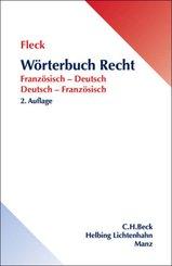 Wörterbuch Recht, Französisch-Deutsch, Deutsch-Französisch - Dictionnaire de droit, francais-allemand, allemand-francais