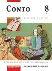 Conto, Realschule Bayern: 8. Jahrgangsstufe, Wahlpflichtfächergruppe II