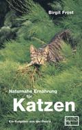 Naturnahe Ernährung für Katzen