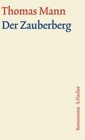 Große kommentierte Frankfurter Ausgabe: Der Zauberberg, Kommentar; Bd.5