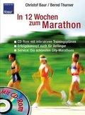 In 12 Wochen zum Marathon, m. CD-ROM