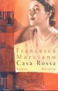 Marciano, Casa Rossa