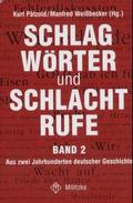 Schlagwörter und Schlachtrufe - Bd.2