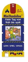 MiniBandolino (Spiele): Mein Tag von früh bis spät (Kinderspiel); Set.36