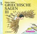 Griechische Sagen, 2 Audio-CDs - Tl.3