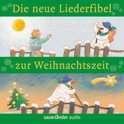 Die neue Liederfibel zur Weihnachtszeit, 1 Audio-CD