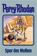Perry Rhodan - Spur des Molkex