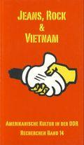 Jeans, Rock & Vietnam