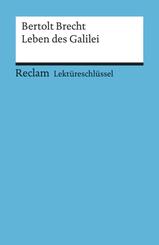 Lektüreschlüssel Bertolt Brecht 'Leben des Galilei'