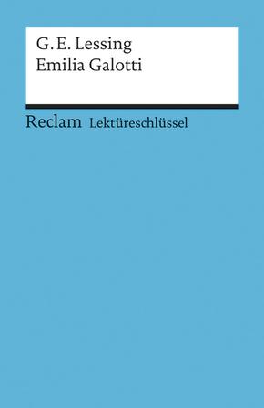 Lektüreschlüssel Gotthold Ephraim Lessing 'Emilia Galotti'