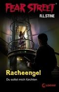 Racheengel; Du sollst mich fürchten   ; Fear Street ; mit Spotlack; Ill. v. Tandetzke, Sabine; Deutsch;  -