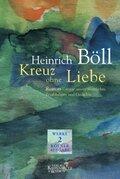 Werke, Kölner Ausgabe: Kreuz ohne Liebe; Bd.2