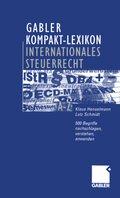 Gabler Kompakt-Lexikon Internationales Steuerrecht
