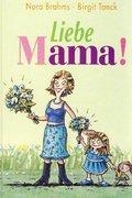 Liebe Mama!