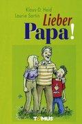 Lieber Papa!