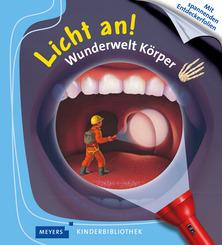 Wunderwelt Körper - Meyers kleine Kinderbibliothek - Licht an!
