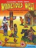 Winnetous Welt, Trapper, Cowboys und Indianer