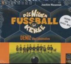 Die wilden Fußballkerle, Audio-CDs: Deniz die Lokomotive, 3 Audio-CDs; Tl.5