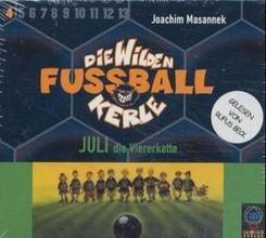 Die wilden Fußballkerle - Juli die Viererkette, 3 Audio-CDs