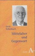 Mittelalter und Gegenwart