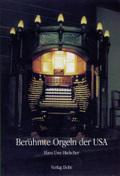 Berühmte Orgeln der USA
