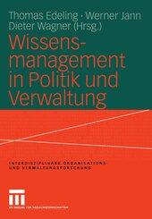 Wissensmanagement in Politik und Verwaltung